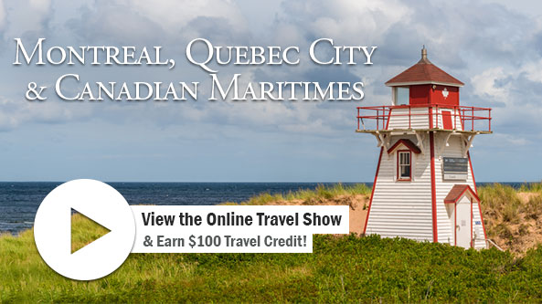 Montreal, Quebec City & Canadian Maritimes