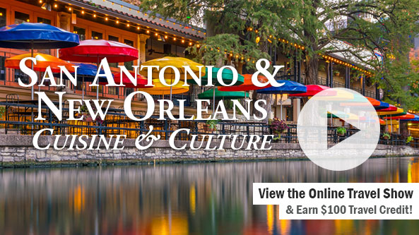 San Antonio & New Orleans Cuisine & Culture 10