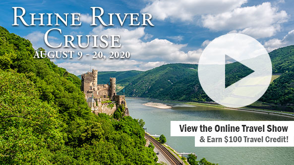 WSAW Presents: 2020 Rhine River Cruise Online Travel Show
