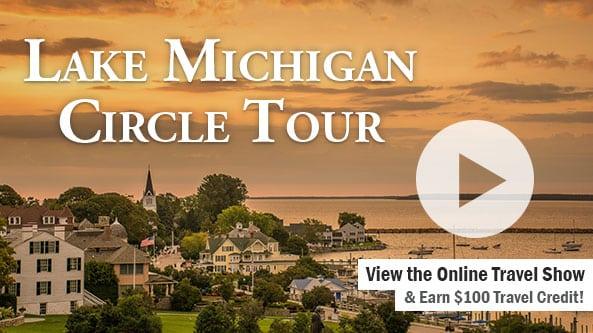 Lake Michigan Circle Tour (7-Day)-WSAW TV